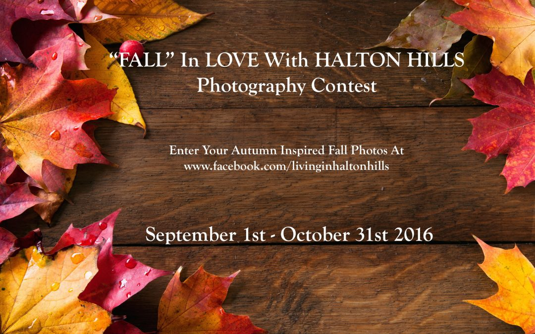 """""""FALL"""" In LOVE With Halton Hills …"""